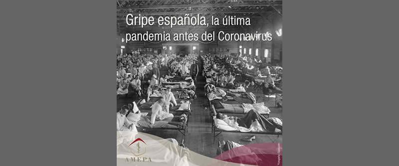Gripe española, la última pandemia antes del Coronavirus